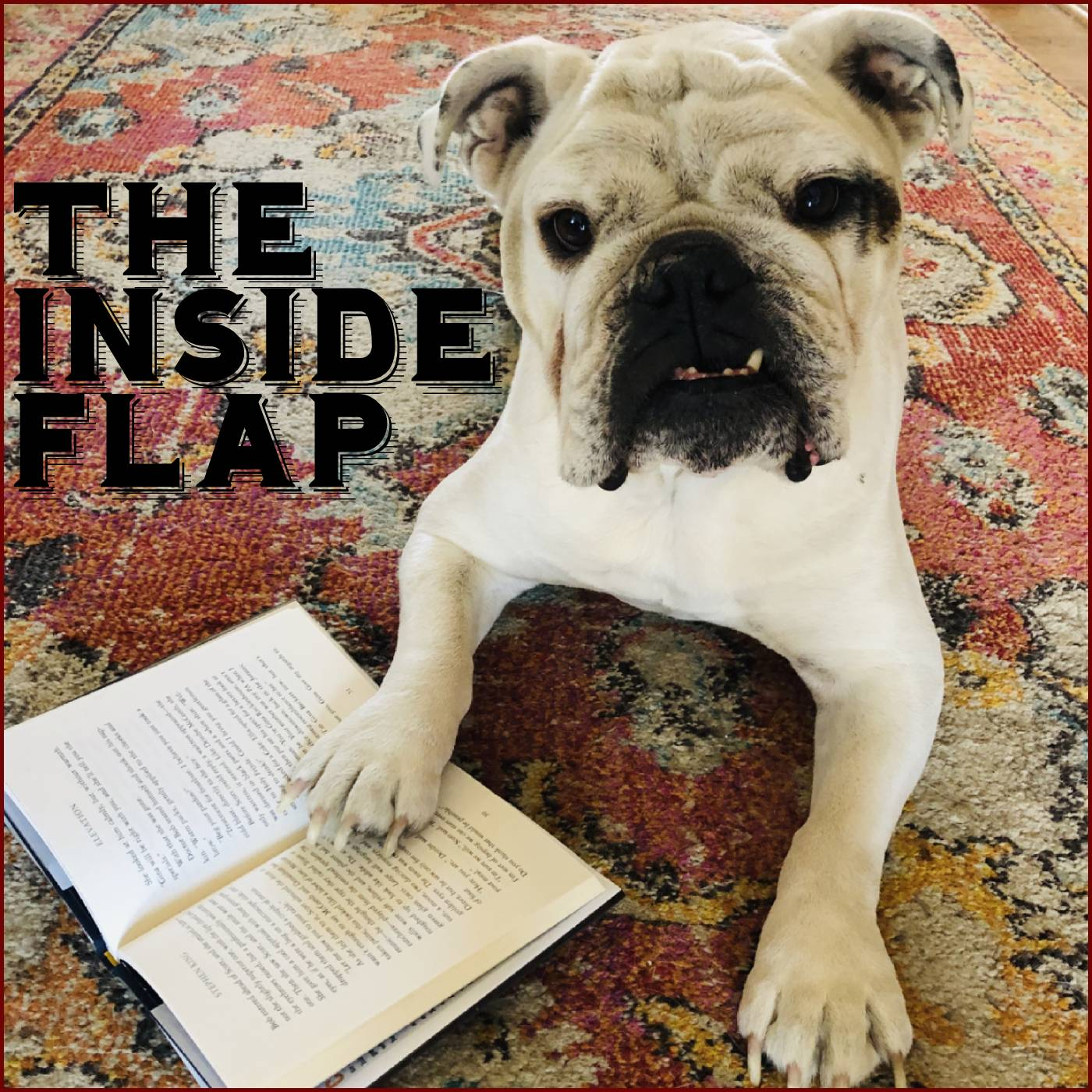 The Inside Flap:  A Weekly Literary Podcast